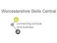 Worcestershire Skills Central